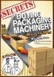 Secrets of Buyng Packaging Machinery