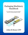 Packaging Machinery Handbook